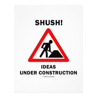 Shush! Ideas Under Construction Custom Flyer