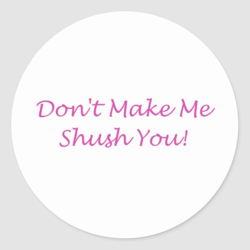 shush sticker