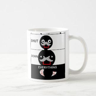 Shut Down Everything Coffee Mug