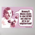Shut Gitmo - Angry Baby Calls Mommy Poster