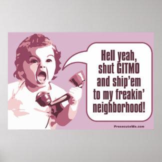 Shut Gitmo - Angry Girl Freaks Out Posters