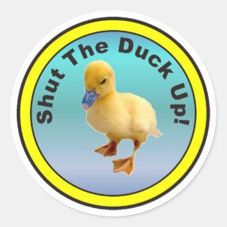 Shut The Duck Up Sticker