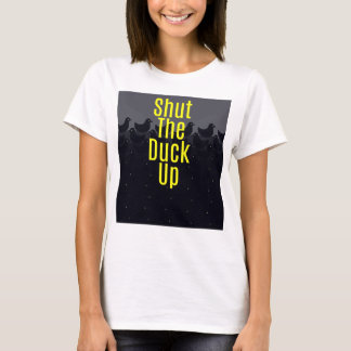 """Shut the Duck Up!"" Typography on Cute Duckies T-Shirt"