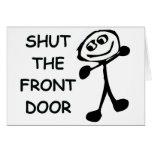 Shut The Front Door Cartoon Cards
