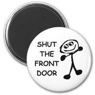Shut The Front Door Cartoon Magnets