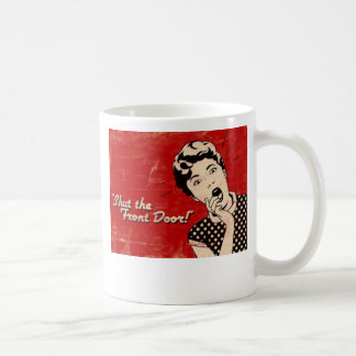 Shut The Front Door, Good Morning Lover Face Mug