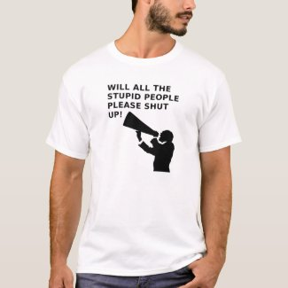 Shut the Idiots Up Funny T-shirt