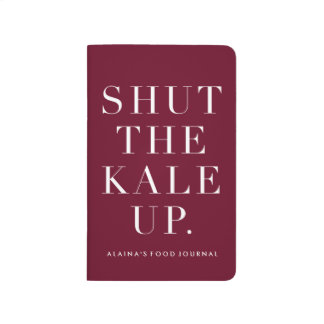 Shut the Kale Up Funny Food Journal
