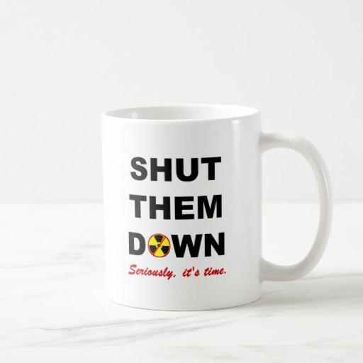 Shut Them Down Anti-Nuke Slogan Mugs