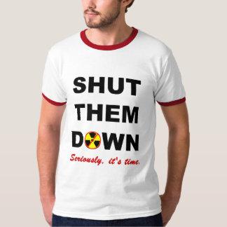 Shut Them Down Anti-Nuke Slogan T-Shirt