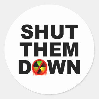 Shut Them Down No Meltdowns Slogan Classic Round Sticker