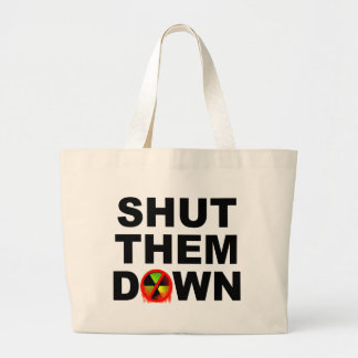 Shut Them Down No Meltdowns Slogan Large Tote Bag