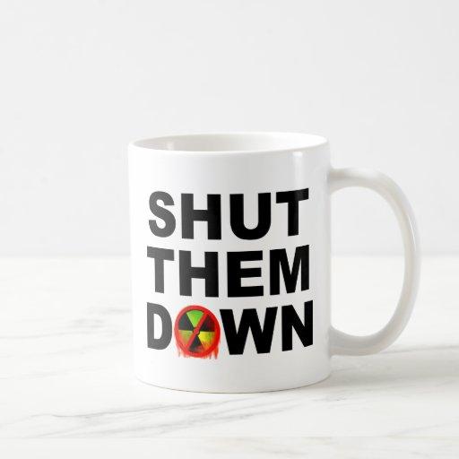 Shut Them Down No Meltdowns Slogan Coffee Mug