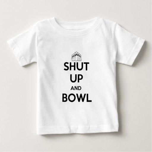 Shut Up and Bowl (Keep Calm Style) Infant T-shirt