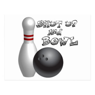 Shut Up and Bowl Postcard