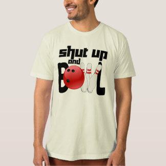 Shut Up and Bowl Shirt
