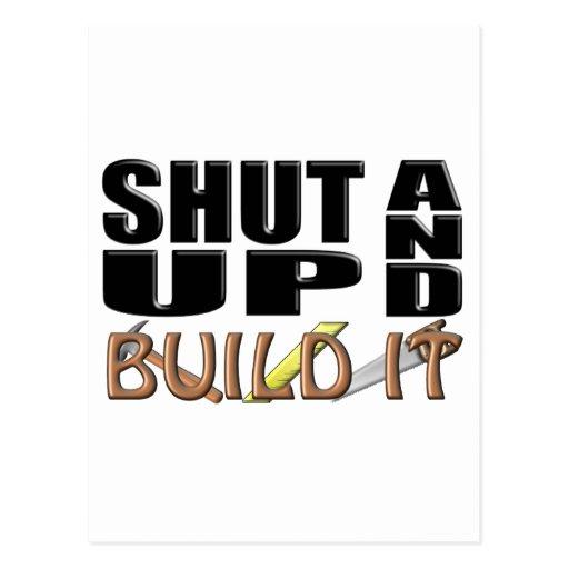 SHUT UP AND BUILD IT (Construction) Postcard