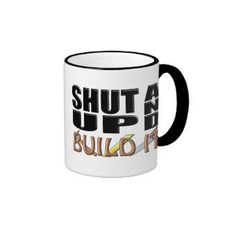 SHUT UP AND BUILD IT (Construction) Ringer Coffee Mug