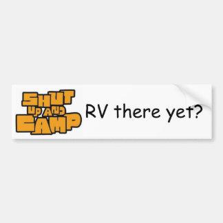 """Shut Up And Camp """"RV"""" Bumper Sticker"""