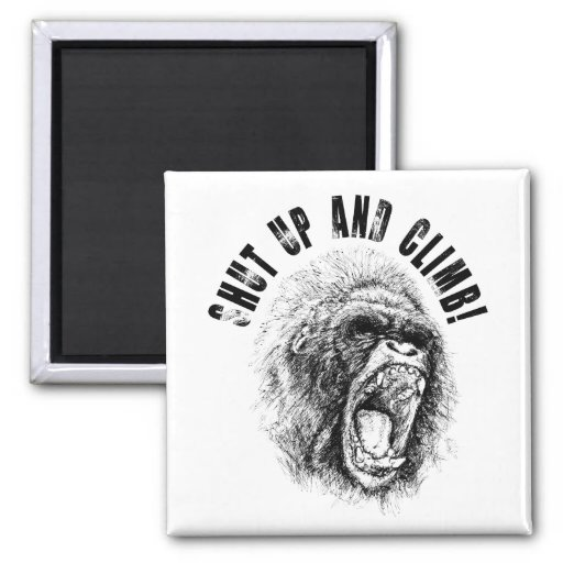 Shut Up and Climb 2 Inch Square Magnet