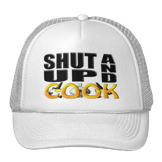 SHUT UP AND COOK MESH HAT