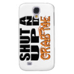 SHUT UP AND CRAB ME (Crabs) Samsung Galaxy S4 Cases