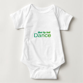 Shut Up And Dance Baby Bodysuit