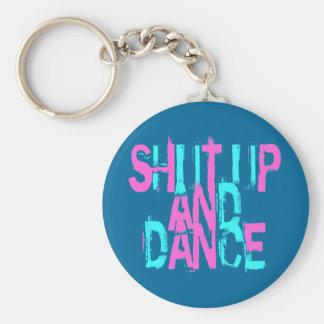 SHUT UP AND DANCE BASIC ROUND BUTTON KEYCHAIN