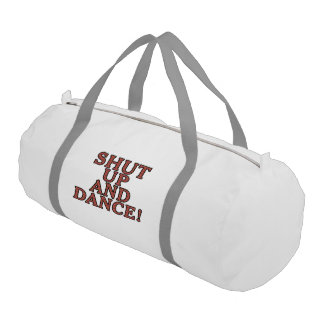 Shut up and dance! gym bag