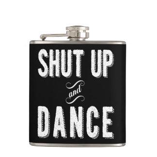 """Shut Up and Dance"" Hip Flask"