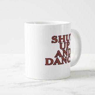 Shut up and dance! large coffee mug