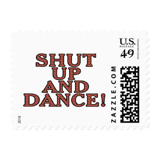 Shut up and dance! postage