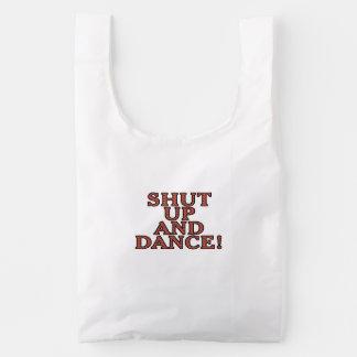 Shut up and dance! reusable bag
