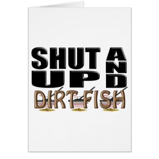 SHUT UP AND DIRT FISH (Metal Detector) Card