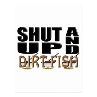 SHUT UP AND DIRT FISH (Metal Detector) Postcard