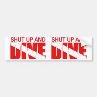 Shut Up And Dive Bumper Sticker