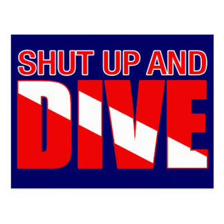 Shut Up And Dive Post Cards