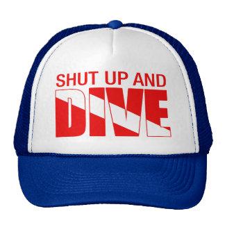 Shut Up And Dive Trucker Hat