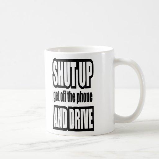 Shut Up and Drive Classic White Coffee Mug