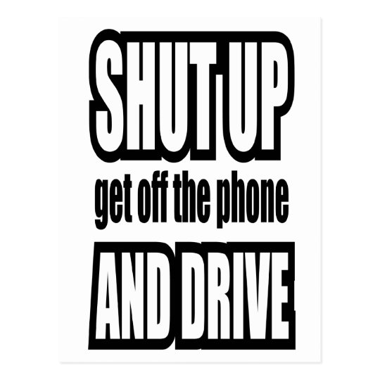 Shut Up and Drive Postcard