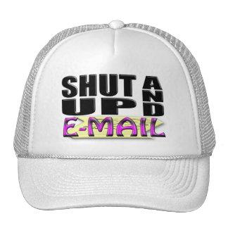 SHUT UP AND E-MAIL TRUCKER HAT