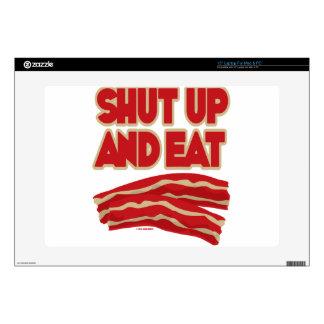 Shut Up And Eat Bacon Laptop Skin