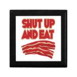 Shut Up And Eat Bacon Trinket Box