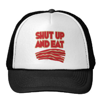 Shut Up And Eat Bacon Trucker Hat