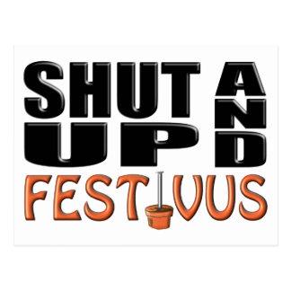 SHUT UP AND FESTIVUS (Pole) Postcard