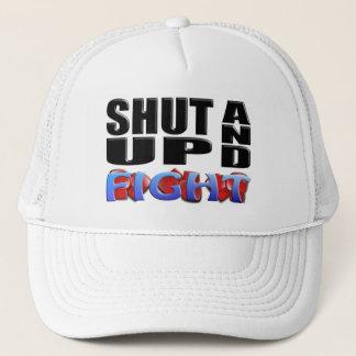 SHUT UP AND FIGHT TRUCKER HAT