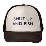 Shut up and Fish Hats