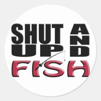 SHUT UP AND FISH ROUND STICKERS