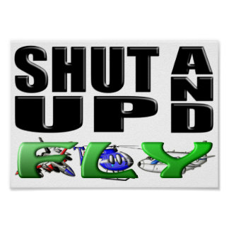 SHUT UP AND FLY (Aircraft) Poster