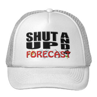 SHUT UP AND FORECAST Weather Mesh Hats